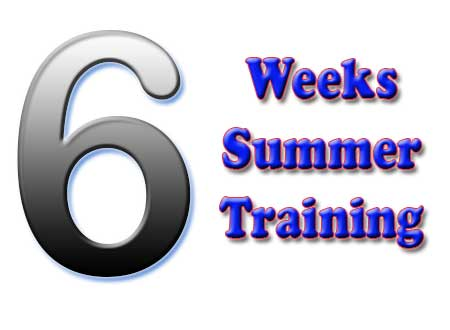 6 weeeks summer training