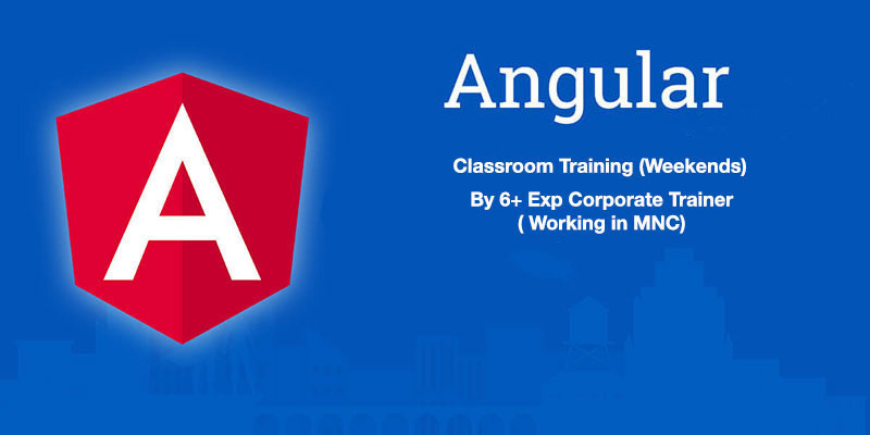 Angular Training in Noida - Angular 2 4 5 and 6 Training